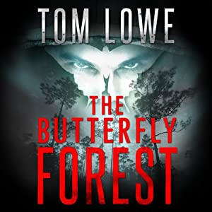 The Butterfly Forest | [Tom Lowe]