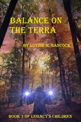 Book: Balance on the Terra (Legacy's Children) by Lottie M. Hancock