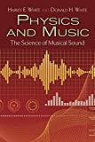 Physics and Music: The Science of Musical Sound (Dover Books on Physics)