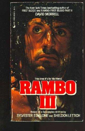 Rambo 3, David Morrell, Sylvester Stallone, Sheldon Lettich