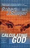 Calculating God (0312867131) by Sawyer, Robert J.