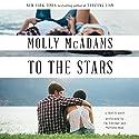 To the Stars: A Thatch Novel Audiobook by Molly McAdams Narrated by Eldridge Em, Alan Matthew