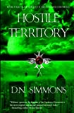 Hostile Territory: Knights of the Darkness Chronicles (Volume 4)