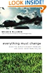 Everything Must Change: When the Worl...