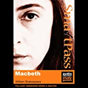 SmartPass Audio Education Study Guide to Macbeth (Unabridged, Dramatised) | [William Shakespeare, Simon Potter]