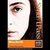 SmartPass Audio Education Study Guide to Macbeth (Unabridged, Dramatised) | [William Shakespeare, Simon Potter]