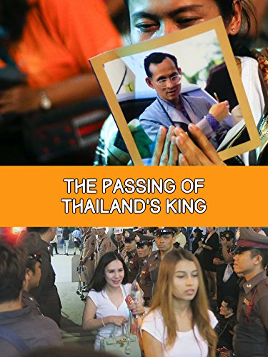 The Passing of Thailand's King