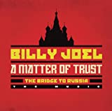 Billy Joel - A Matter of Trust: The Bridge to Russia: The Music (2 CD)