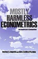 Mostly Harmless Econometrics - An Empiricist`s Companion