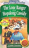 Lone Ranger/Hopalong Cassidy/Red Ryder/Cisco Kid (Children's Storytime Classics)