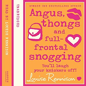Confessions of Georgia Nicolson (1) – Angus, thongs and full-frontal snogging | [Louise Rennison]