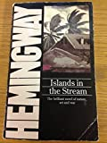 Islands in the Stream (0586209271) by Ernest Hemingway