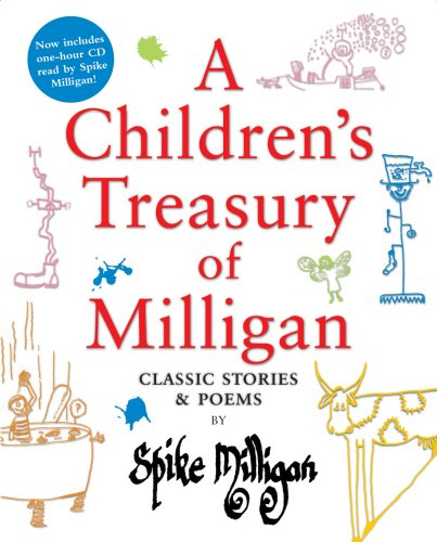 a-childrens-treasury-of-milligan-classic-stories-and-poems-by-spike-milligan