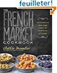 The French Market Cookbook: Vegetaria...