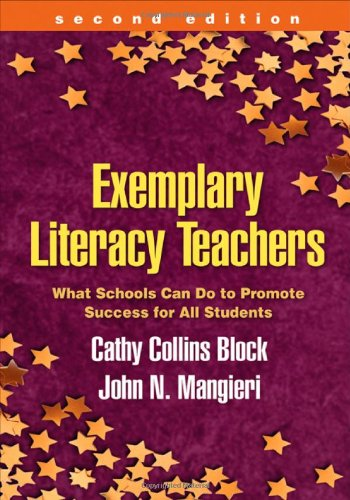 Exemplary Literacy Teachers, Second Edition: What Schools...