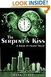 The Serpent's Kiss (Derek Stillwater Thriller Book 2)