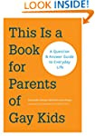 This is a Book for Parents of Gay Kid...