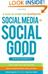 Social Media for Social Good: A How-t...