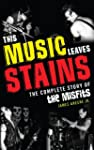 This Music Leaves Stains: The Complet...
