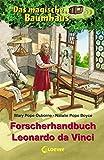 Das magische Baumhaus - Forscherhandbuch Leonardo da Vinci - Mary Pope Osborne