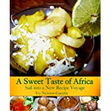 A Sweet Taste of Africa: Sail into a New Recipe Journey ~ Ivy Newton-Gamble