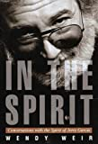 img - for In the Spirit: Conversations with the Spirit of Jerry Garcia Hardcover - May 25, 1999 book / textbook / text book