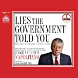 Lies the Government Told You: Myth, Power and Deception in American History