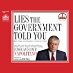 Lies the Government Told You: Myth, P...