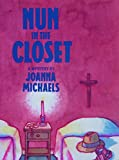 img - for Nun in the Closet book / textbook / text book