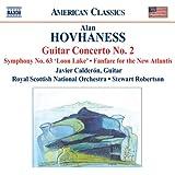 Hovhaness: Guitar Concerto No. 2 / Symphony No. 63 / Fanfare For The New Atlantis