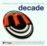 Mixmag Live: Decade Various