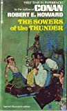 The Sowers of the Thunder (Zebra Books, No. 113) (0089083113) by Robert E. Howard