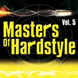 echange, troc Various Artists - Masters of Hardstyle 5