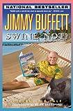 Swine Not?: A Novel Pig Tale (0316114057) by Buffett, Jimmy