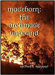 Mageborn: The Archmage Unbound (Book 3)