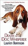 Death of a Dog Whisperer (A Melanie Travis Mystery)