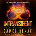 Intransigent: The After Light Saga, Book 3 Audiobook by Cameo Renae Narrated by Rachel Simpson