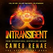 Intransigent: The After Light Saga, Book 3 | Cameo Renae