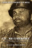 img - for By Guy Wendell Hogue From Huntsville to Hell: LTC. MB Etheredge and The Men of K Company 30th Inf. 3rd Div. in WW II [Paperback] book / textbook / text book