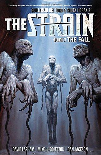 The Strain Volume 3 The Fall (The Strain Volume 1 the Strain)