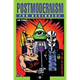 Postmodernism For Beginners ~ Jim Powell