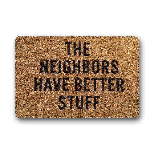 """The Neighbors Have Better Stuff Indoor/Outdoor Doormat Decorative Mat Doormat 23.6""""x15.7"""""""