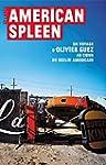 American Spleen: Un voyage d'Olivier...