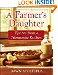 Farmer's Daughter, A: Recipes from a...