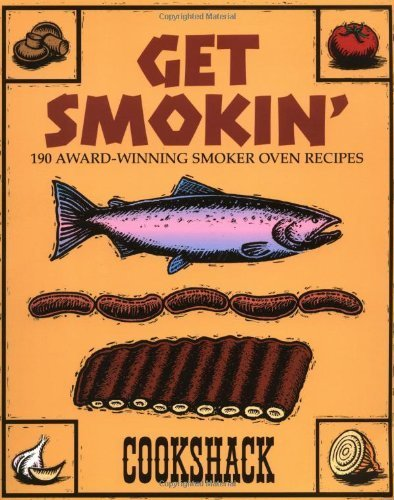 get-smokin-190-award-winning-smoker-oven-recipes