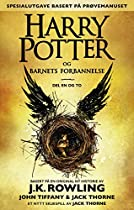 Harry Potter Og Barnets Forbannelse Del En Og To (spesialutgave Basert På Prøvemanuset) (norwegian Edition)