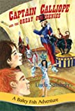 img - for Captain Calliope and the Great Goateenies (Bailey Fish Adventures) book / textbook / text book