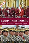 Burma/Myanmar: What Everyone Needs to...