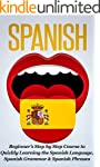 Spanish: Beginner's Step by Step Cour...