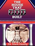 img - for THE HOUSE THAT GOD BUILT: STUDY GUIDE book / textbook / text book